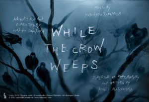 WHILE THE CROW WEEPS